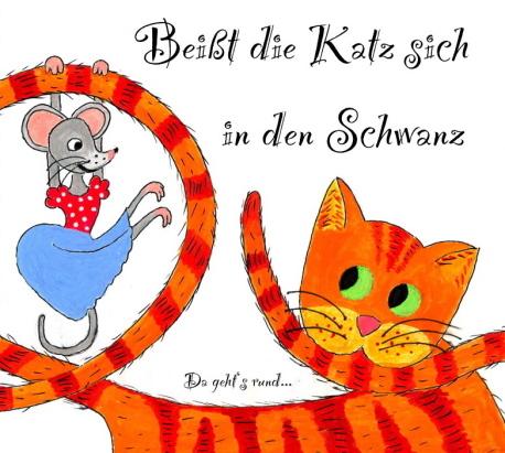 CD Cover Beißt die Katz sich in den Schwanz
